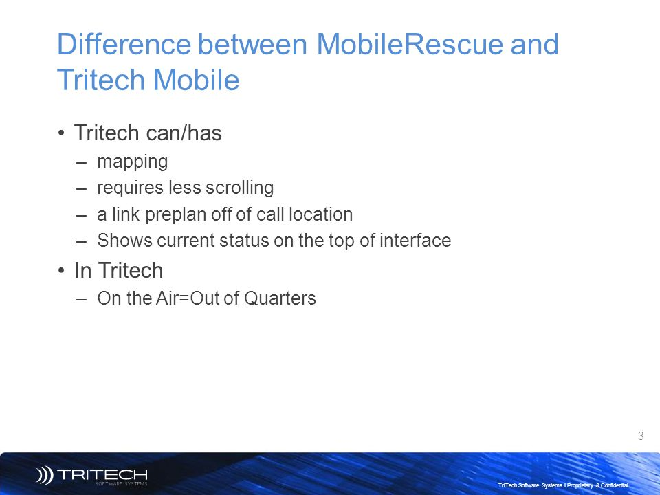 Difference between MobileRescue and Tritech Mobile