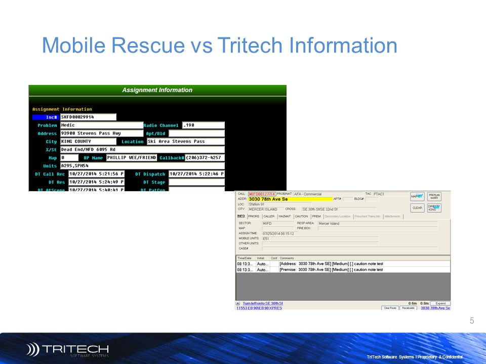 Mobile Rescue vs Tritech Information