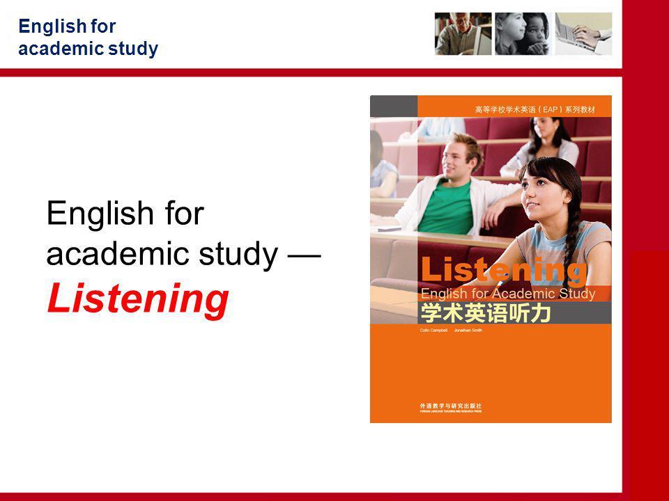 English for academic study — Listening