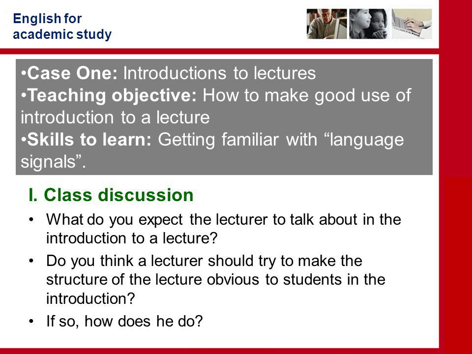Case One: Introductions to lectures
