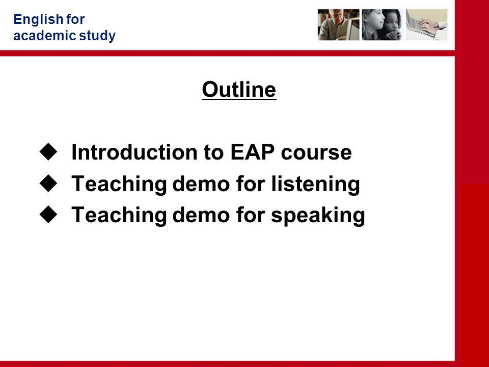 Introduction to EAP course Teaching demo for listening