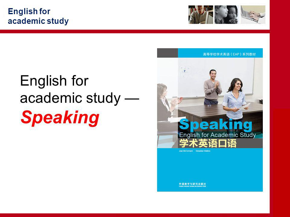 English for academic study — Speaking