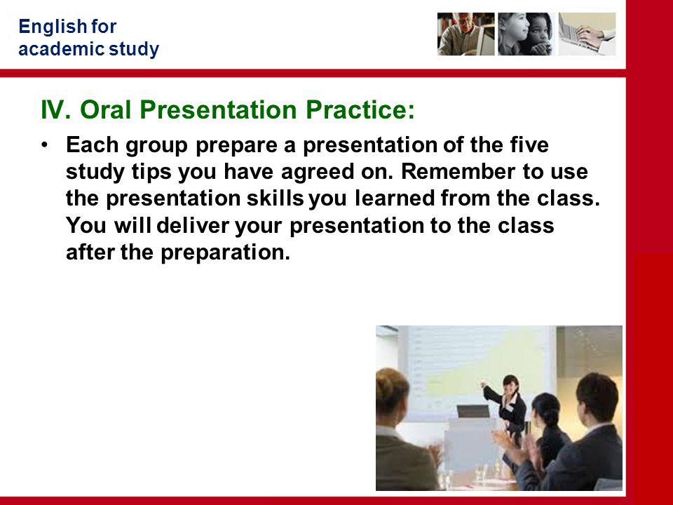 IV. Oral Presentation Practice: