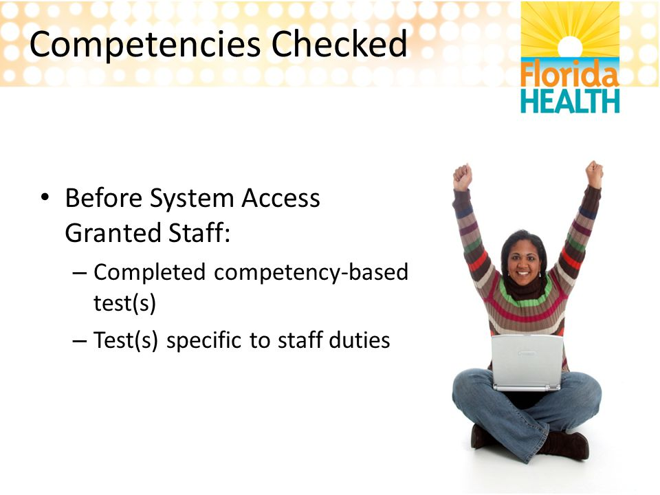 Competencies Checked Before System Access Granted Staff: