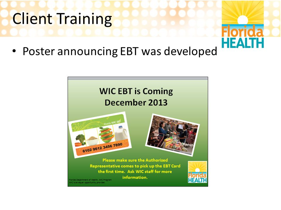 Client Training Poster announcing EBT was developed