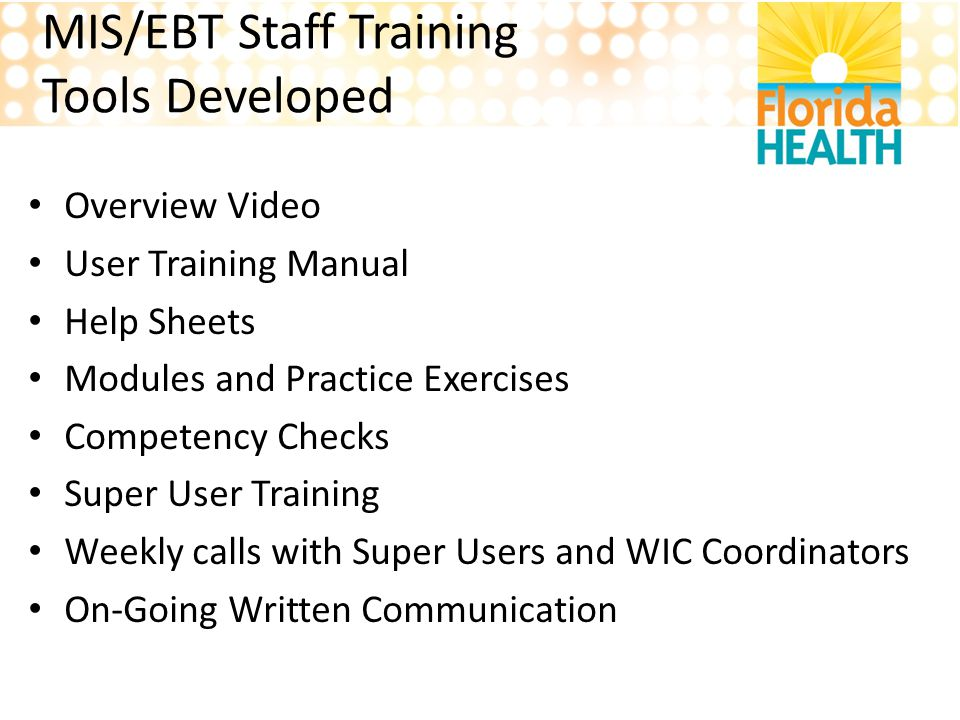 MIS/EBT Staff Training Tools Developed