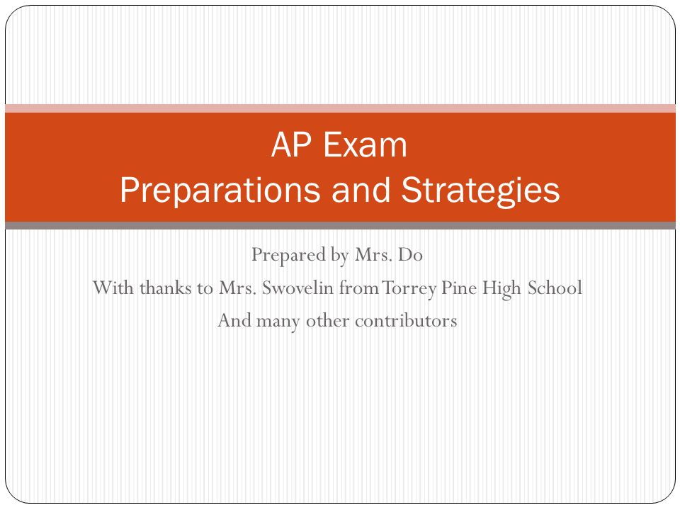 AP Exam Preparations and Strategies