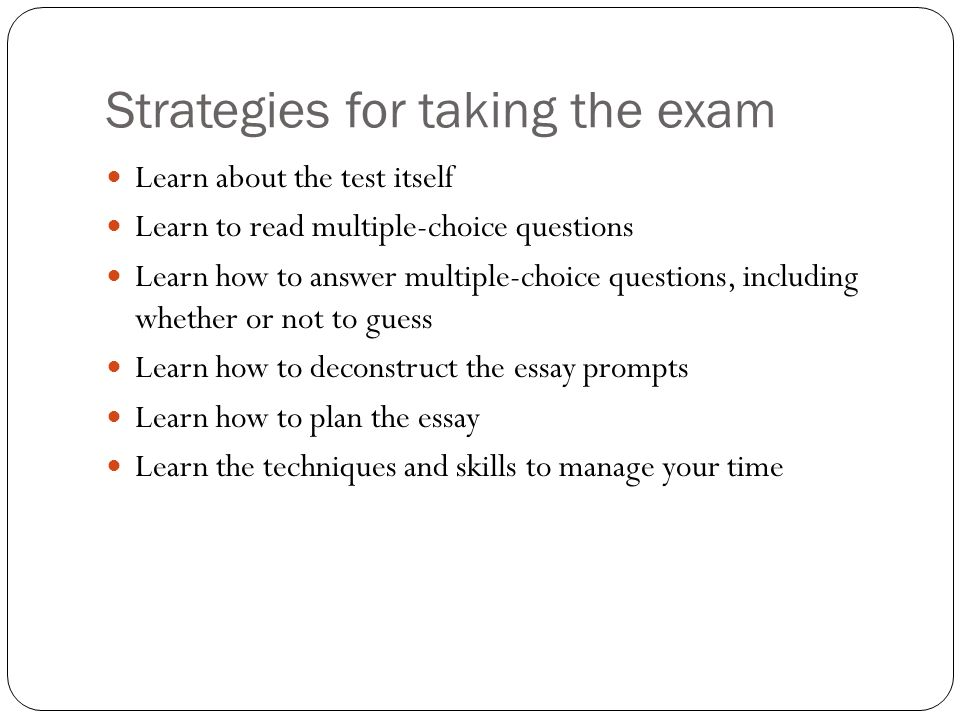 Strategies for taking the exam