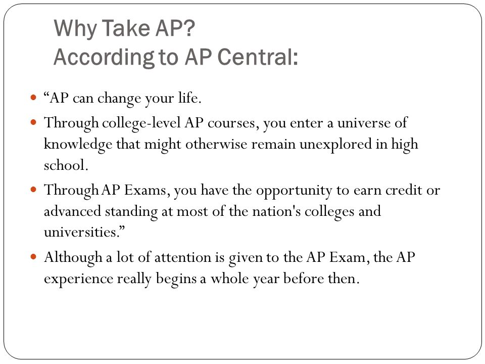 Why Take AP According to AP Central: