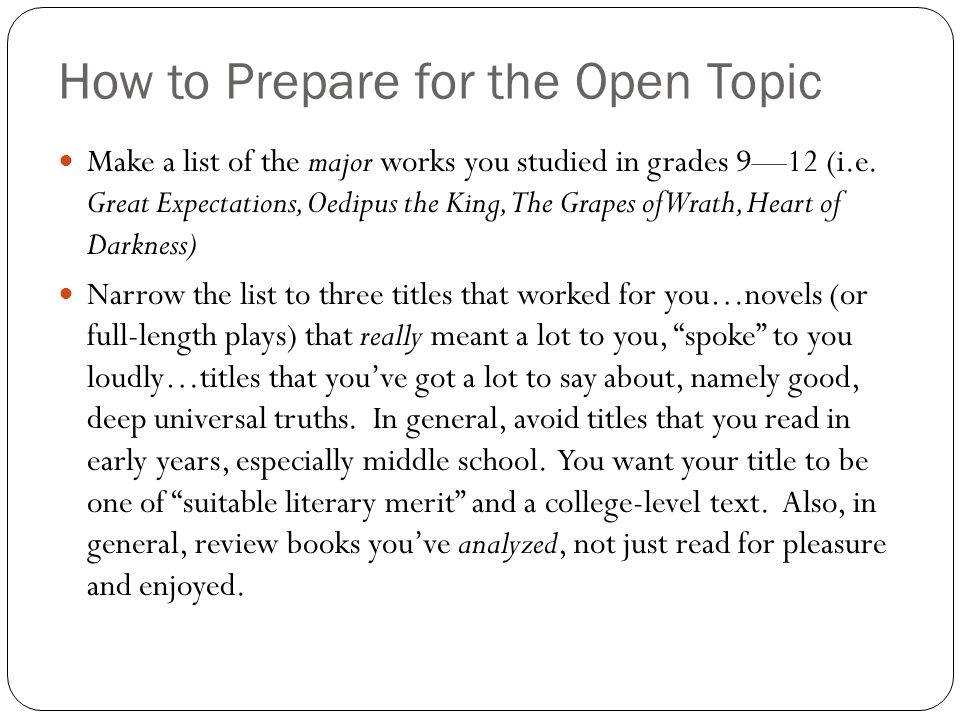 How to Prepare for the Open Topic