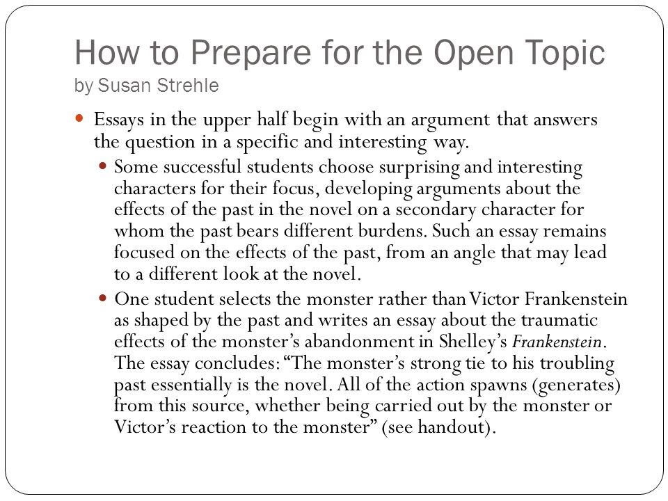 How to Prepare for the Open Topic by Susan Strehle