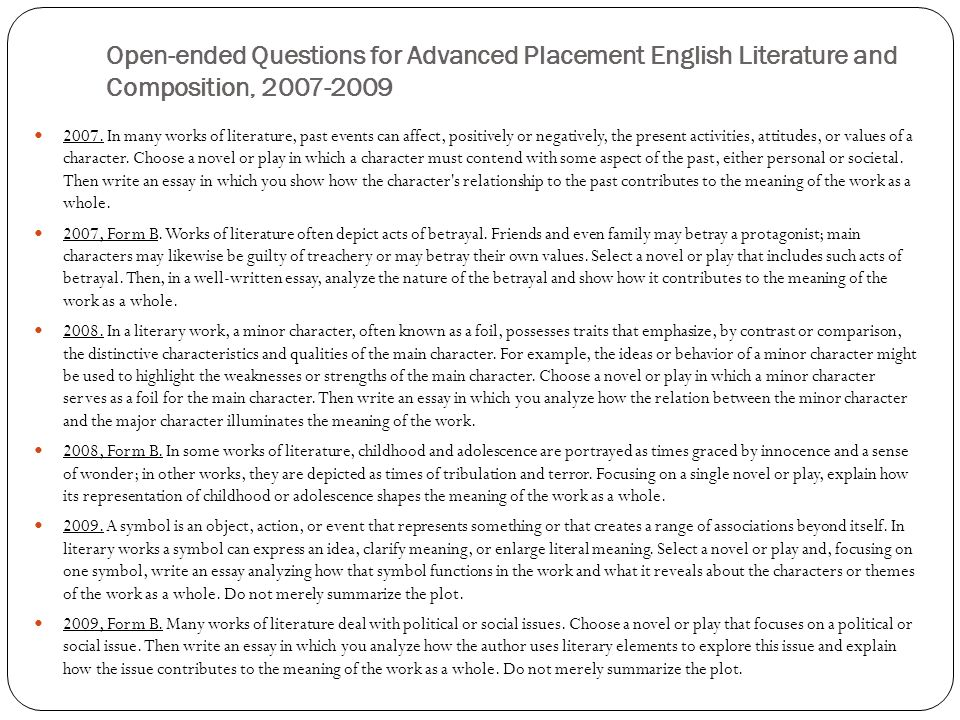 Open-ended Questions for Advanced Placement English Literature and Composition, 2007-2009