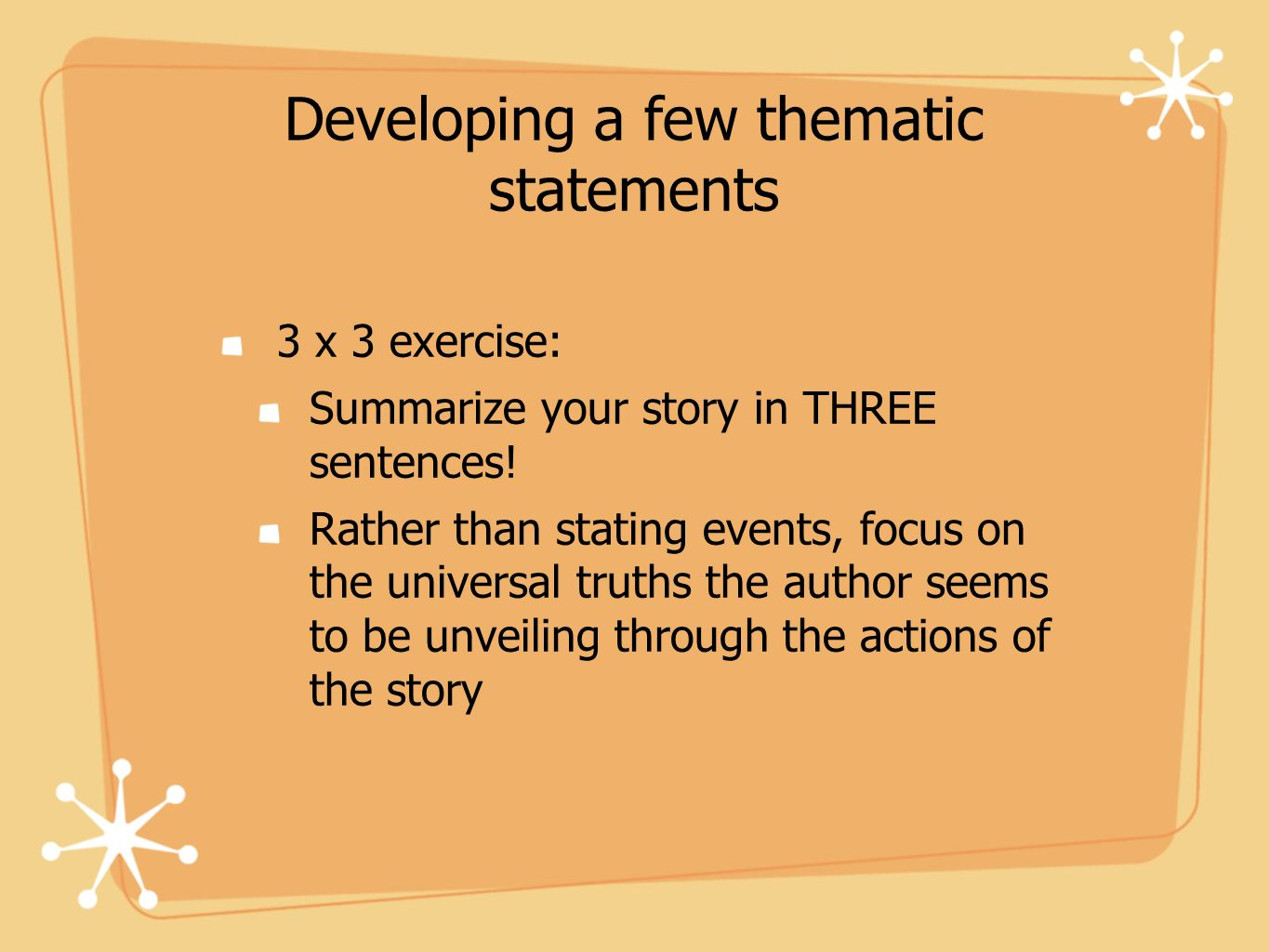 Developing a few thematic statements