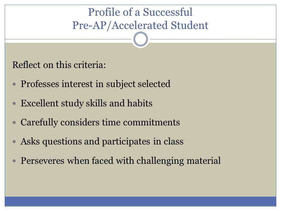 Profile of a Successful Pre-AP/Accelerated Student