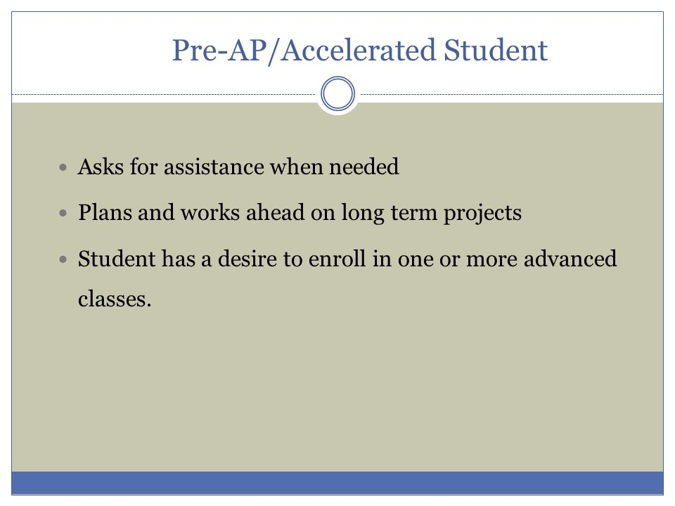 Pre-AP/Accelerated Student