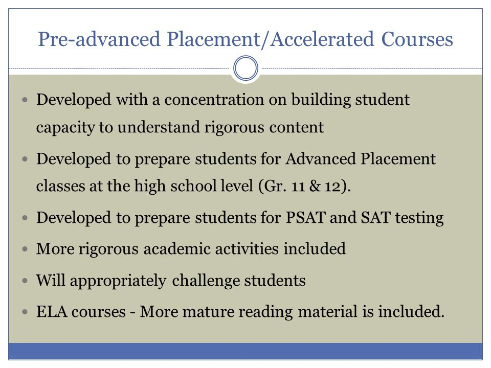 Pre-advanced Placement/Accelerated Courses
