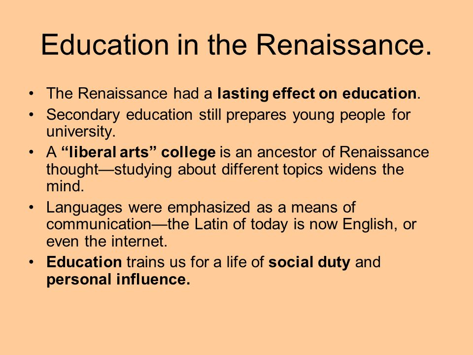 Education in the Renaissance.