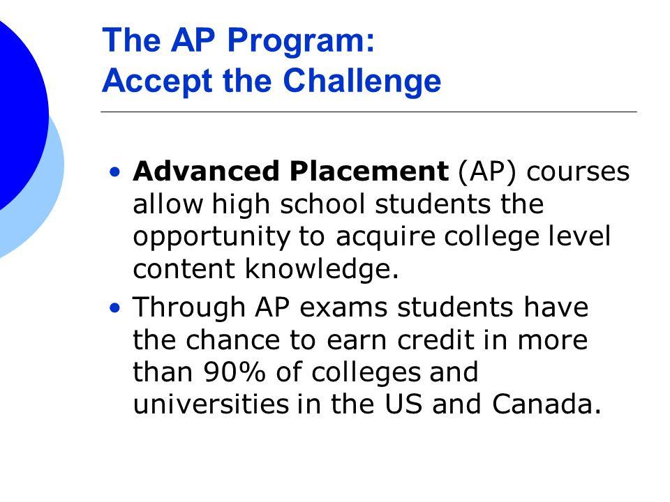 The AP Program: Accept the Challenge
