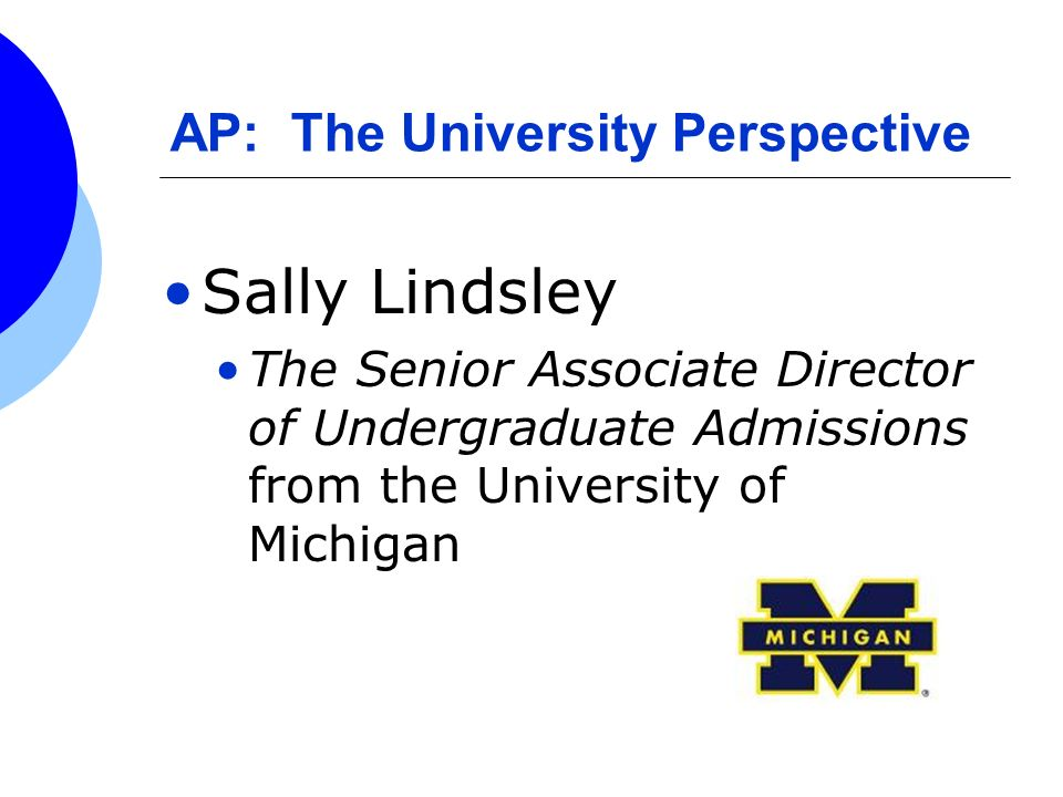 AP: The University Perspective