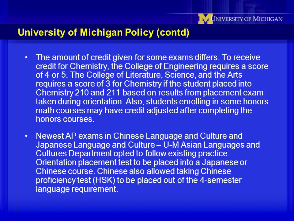 University of Michigan Policy (contd)