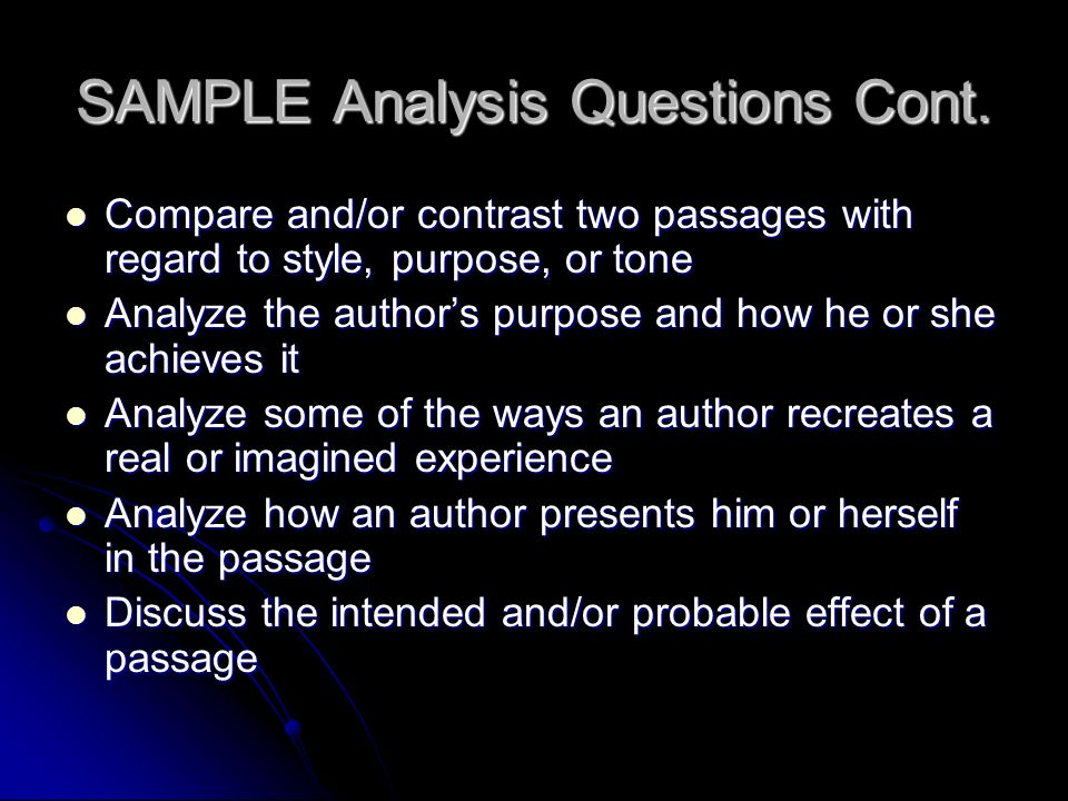 SAMPLE Analysis Questions Cont.