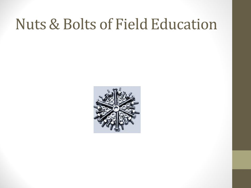 Nuts & Bolts of Field Education