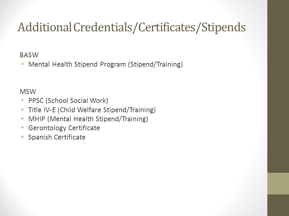 Additional Credentials/Certificates/Stipends