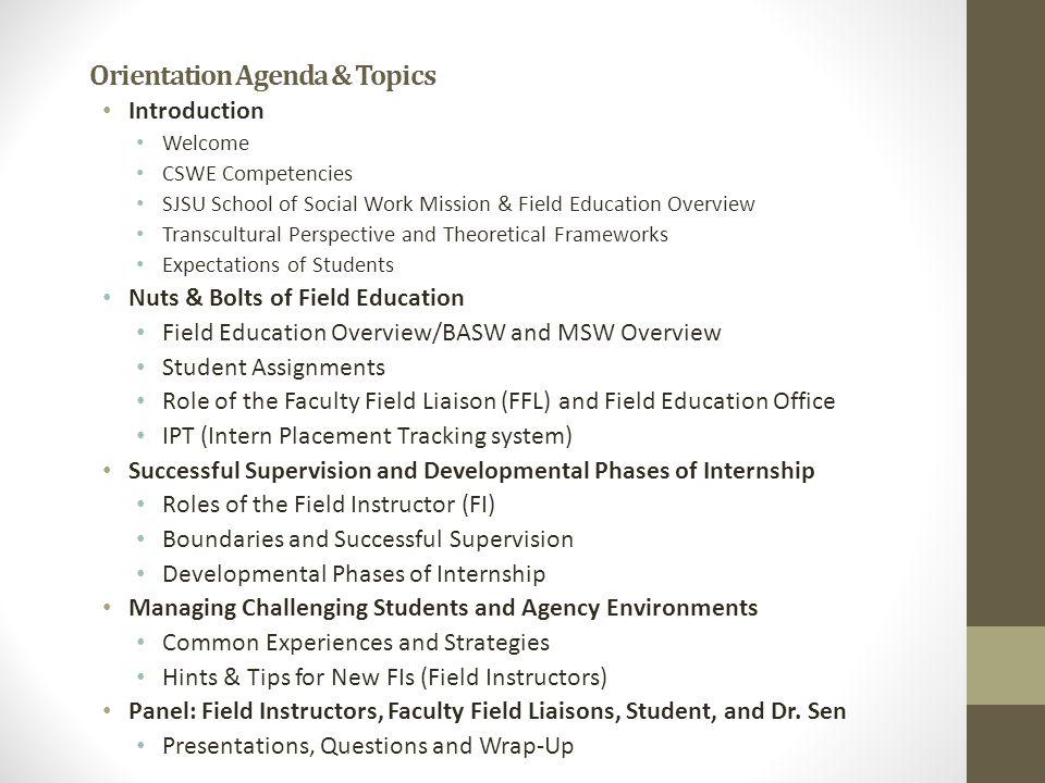 Orientation Agenda & Topics