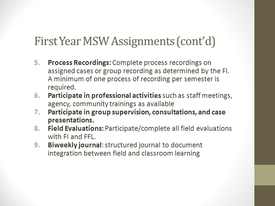 First Year MSW Assignments (cont'd)