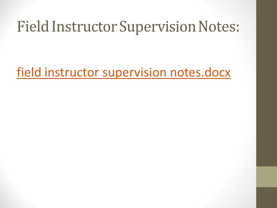 Field Instructor Supervision Notes: