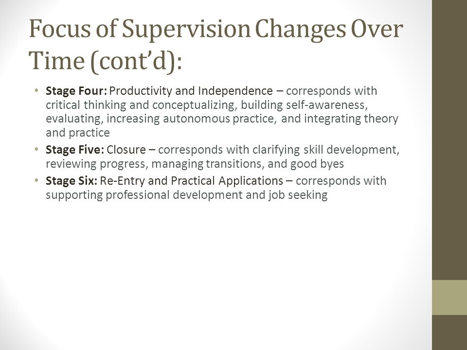 Focus of Supervision Changes Over Time (cont'd):