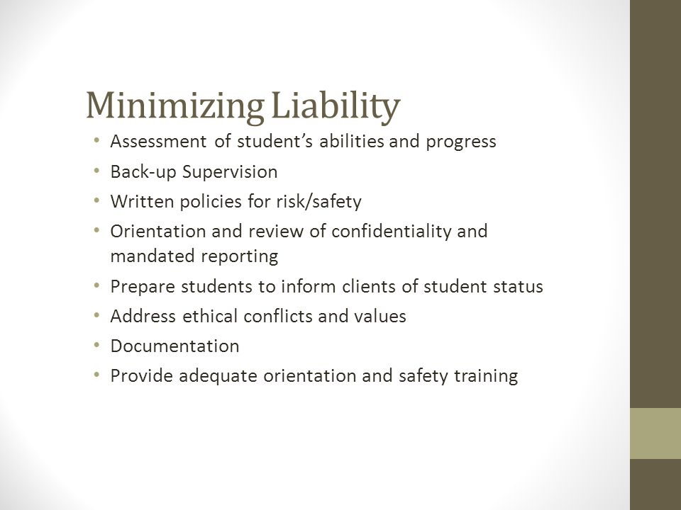 Minimizing Liability Assessment of student's abilities and progress