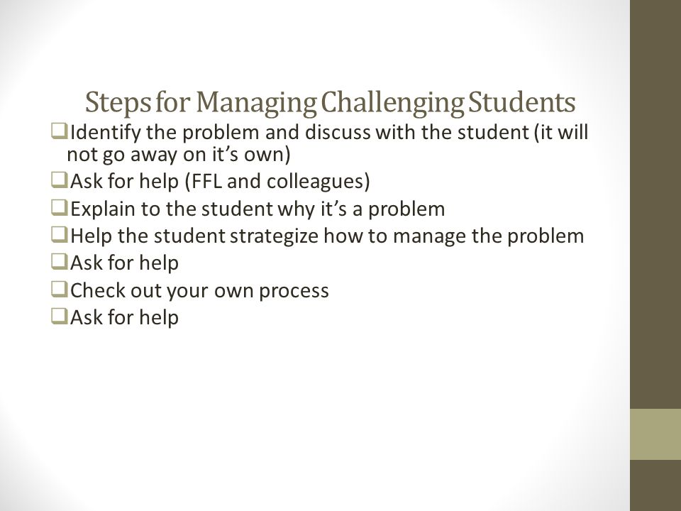 Steps for Managing Challenging Students