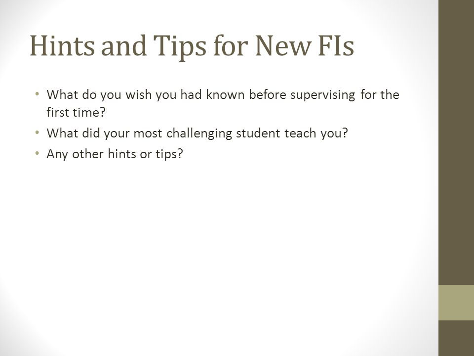 Hints and Tips for New FIs