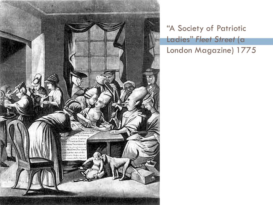 A Society of Patriotic Ladies Fleet Street (a London Magazine) 1775