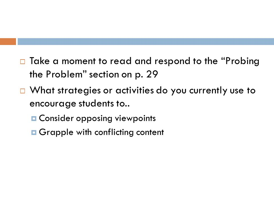 Take a moment to read and respond to the Probing the Problem section on p. 29