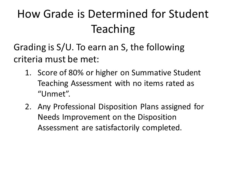 How Grade is Determined for Student Teaching