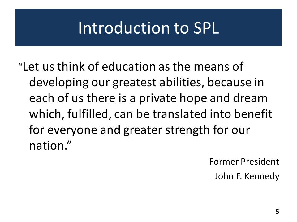 Introduction to SPL