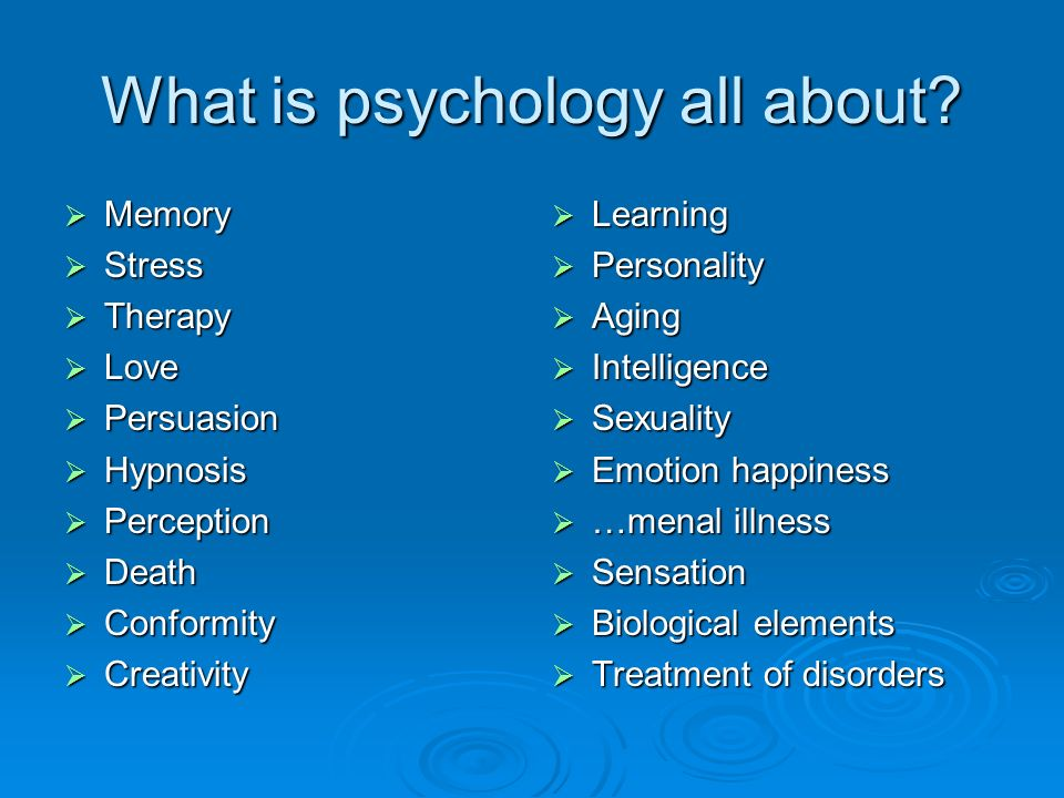 What is psychology all about
