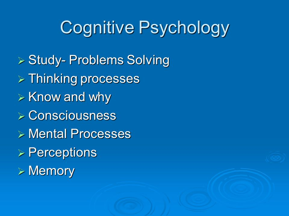 Cognitive Psychology Study- Problems Solving Thinking processes