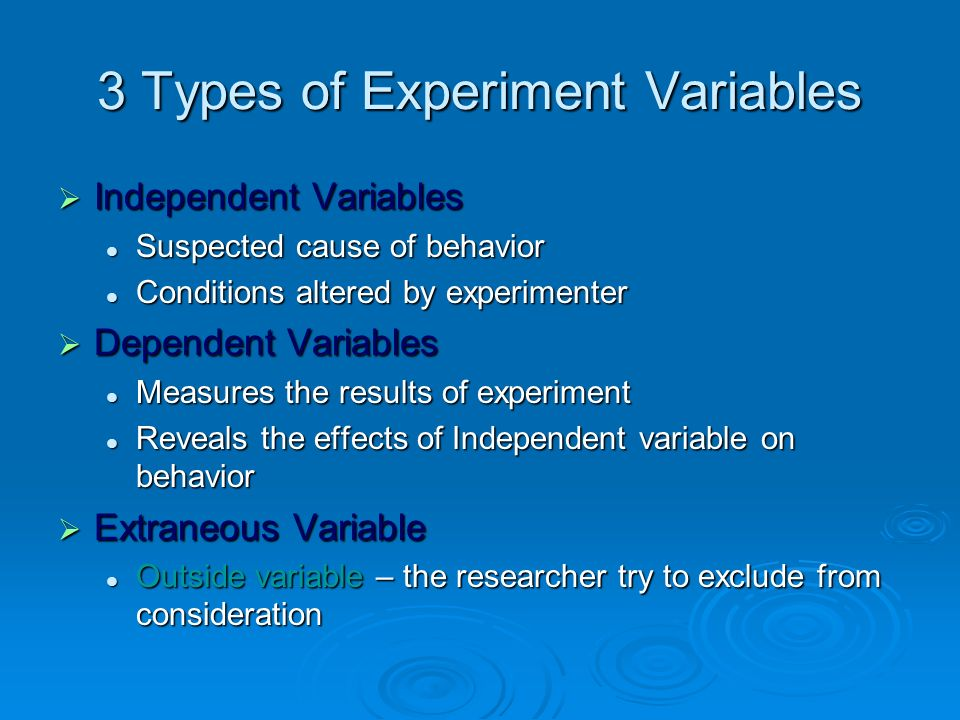 3 Types of Experiment Variables
