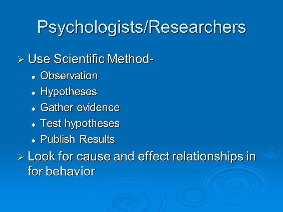 Psychologists/Researchers