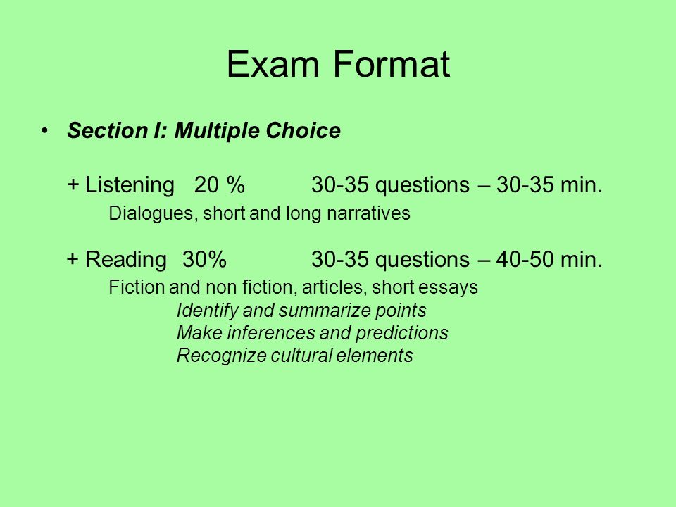 Exam Format Section I: Multiple Choice