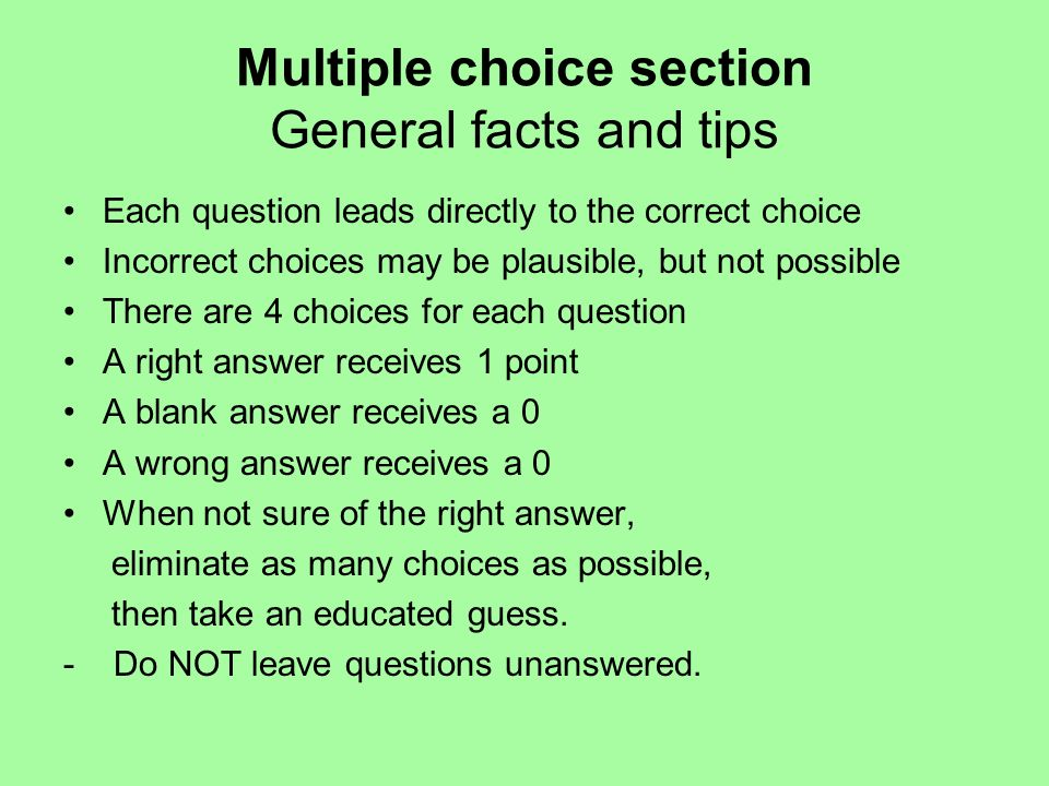 Multiple choice section General facts and tips
