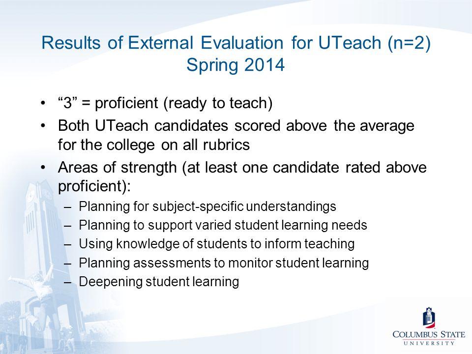 Results of External Evaluation for UTeach (n=2) Spring 2014