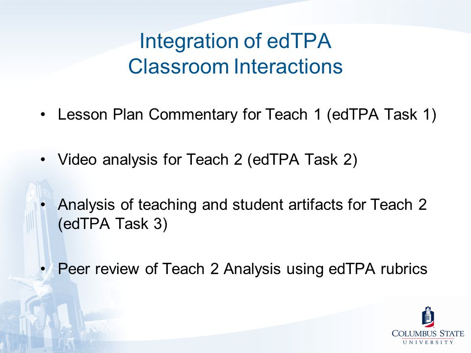 Integration of edTPA Classroom Interactions