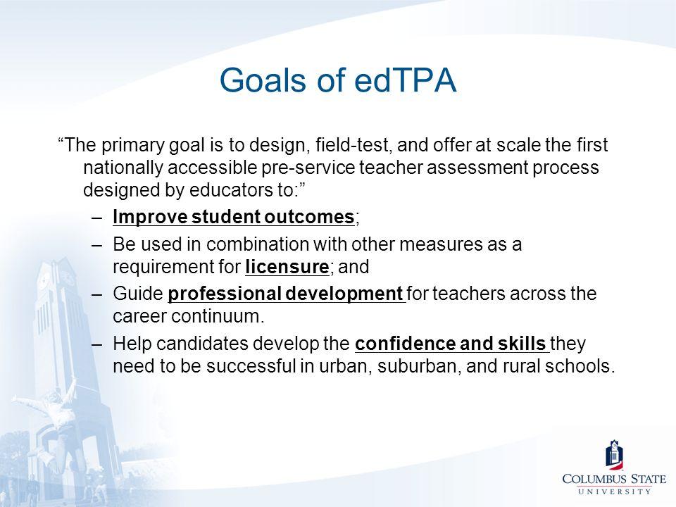 Goals of edTPA