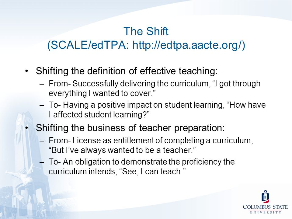 The Shift (SCALE/edTPA: http://edtpa.aacte.org/)