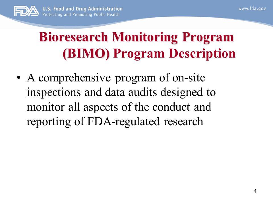 Bioresearch Monitoring Program (BIMO) Program Description