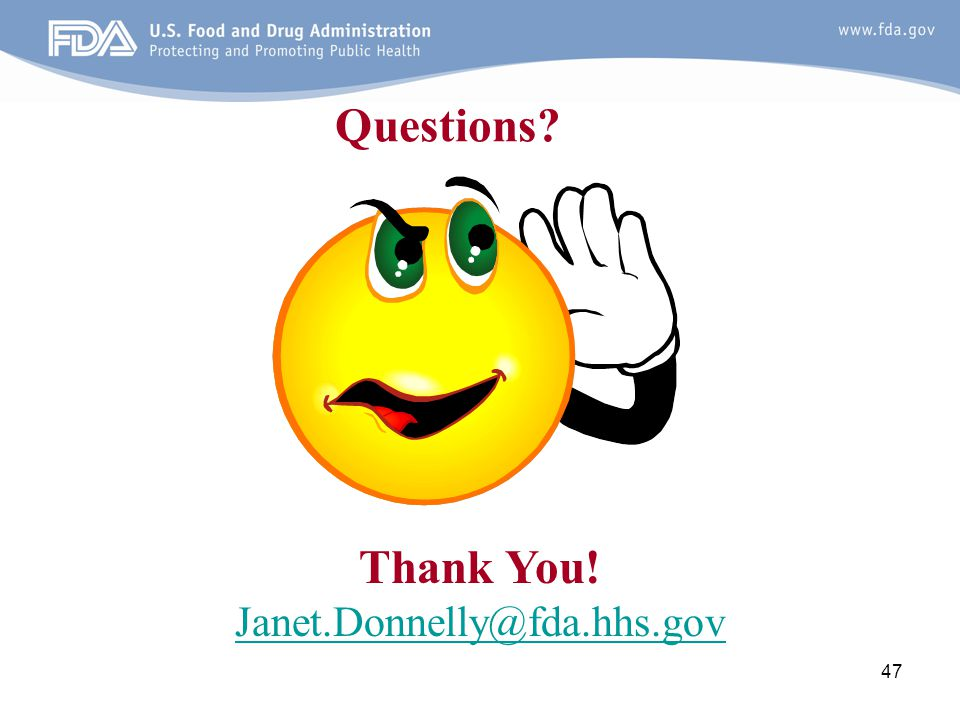 Questions Thank You! Janet.Donnelly@fda.hhs.gov